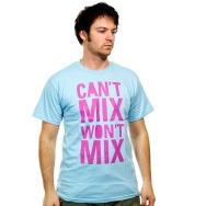 Cant Mix Wont Mix Shirt (Blue)