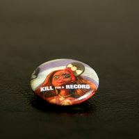 Kill for a Record Button (Picture)