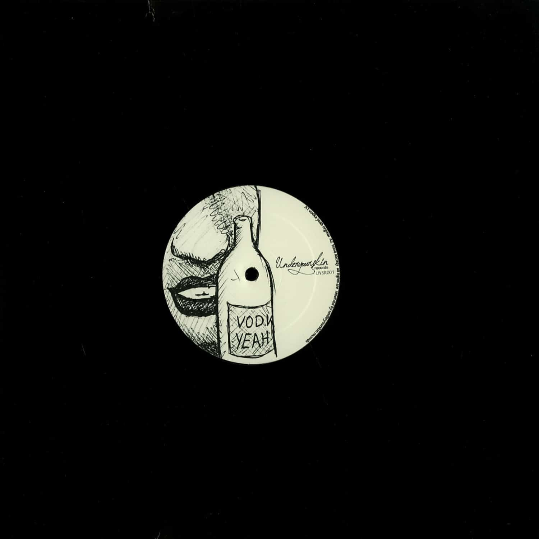 Yapacc & Wittmann - VODKA YEAH EP