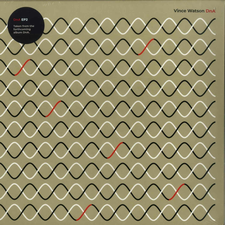 Vince Watson - DNA EP2