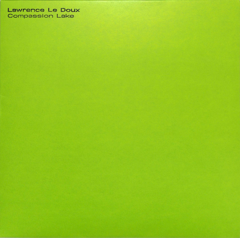 Lawrence Le Doux - COMPASSION LAKE