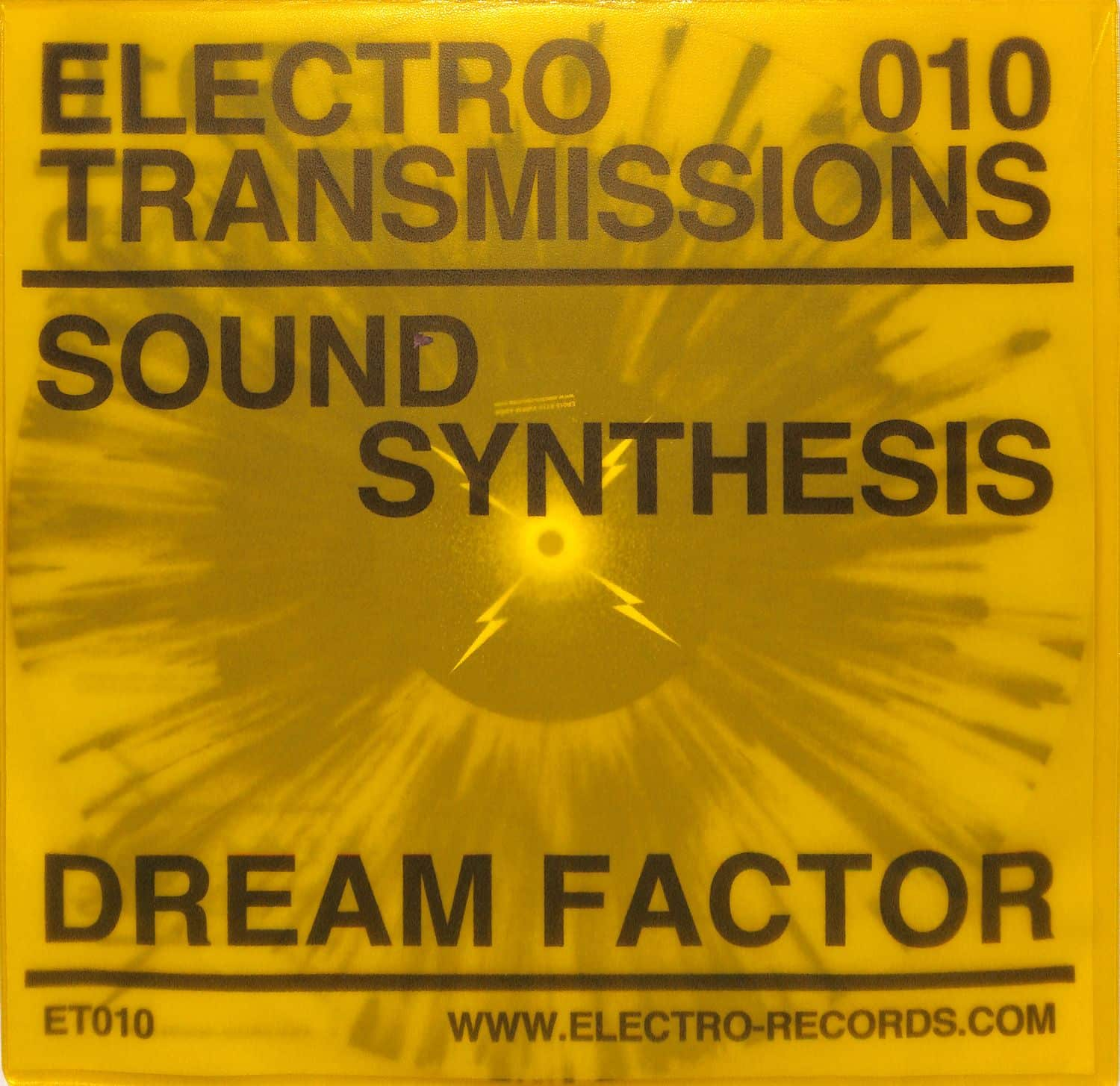 Sound Synthesis - ELECTRO TRANSMISSIONS 010 DREAM FACTOR EP
