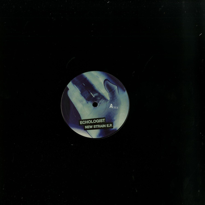 Echologist - NEW STRAINS EP