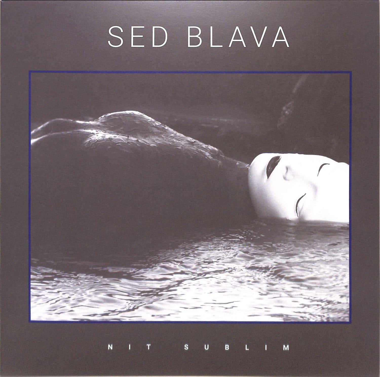 Sed Blava - NIT SUBLIM EP
