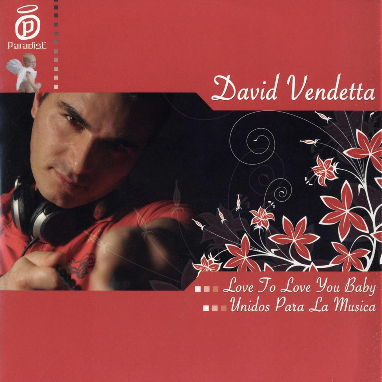 David Vendetta - LOVE 2 LOVE YOU
