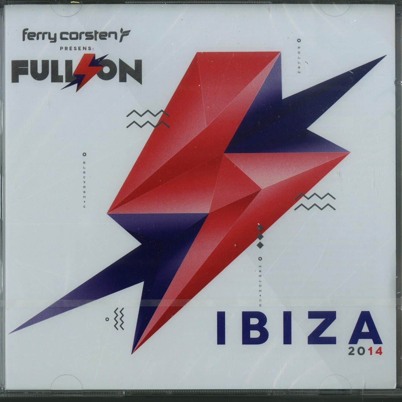 Ferry Corsten - FULL ON: IBIZA 2014