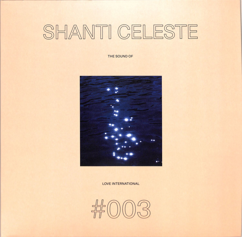 Shanti Celeste - THE SOUND OF LOVE INTERNATIONAL 003
