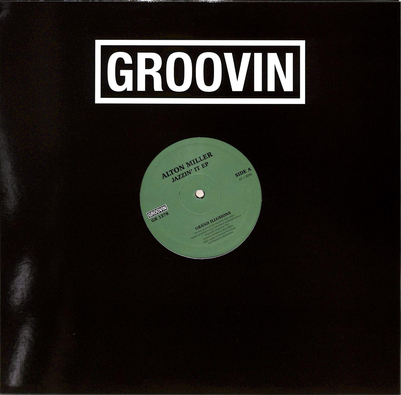 Alton Miller - JAZZIN IT EP