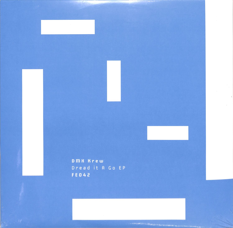 DMX Krew - DREAD IT A GO EP