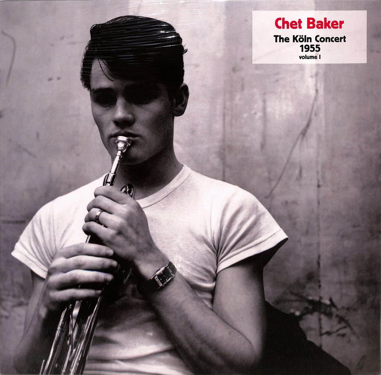 Chet Baker - KOELN CONCERT 1955 VOL.1