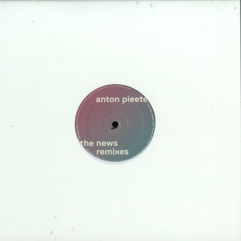 Anton Pieete - THE NEWS REMIXES