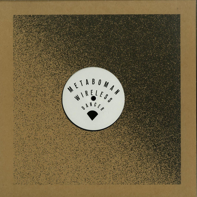 Metaboman - WIRELESS DANCER EP