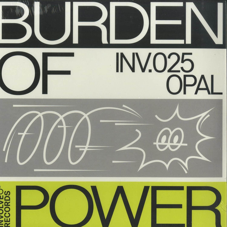 Opal - BURDEN OF POWER EP