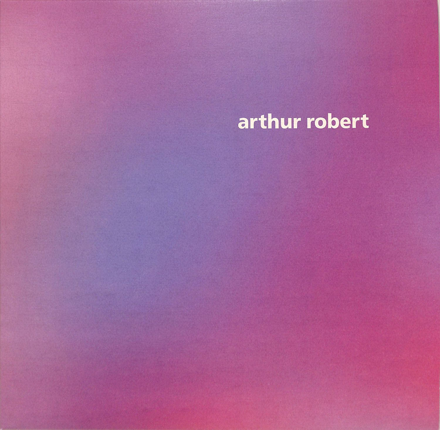 Arthur Robert - ARRIVAL PART 1
