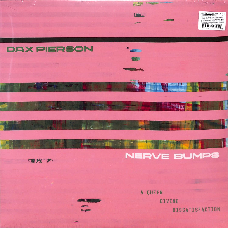 Dax Pierson - NERVE BUMPS