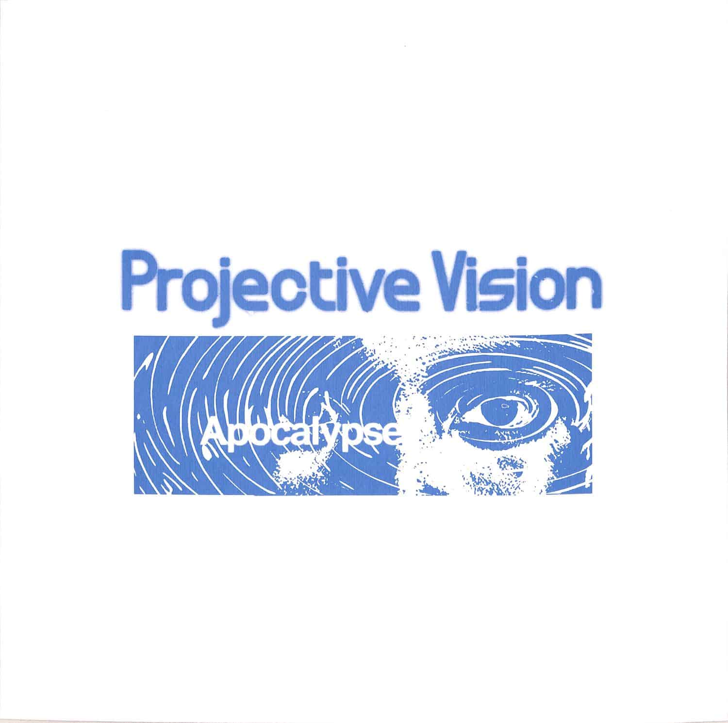 Projective Vision - APOCALYPSE