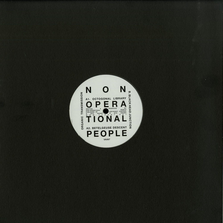 Non-operational People - ORGANIC TRANSMISSIO