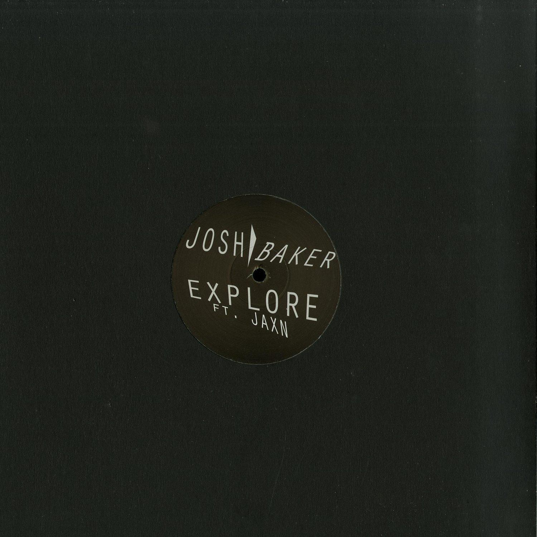 Josh Baker feat. Jaxn - EXPLORE EP