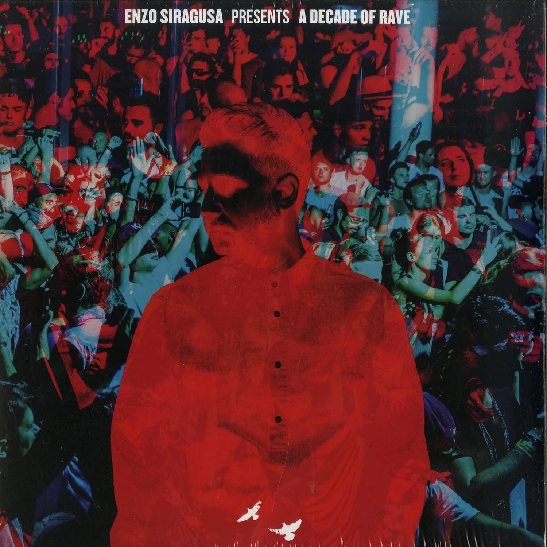 Enzo Siragusa - A DECADE OF RAVE