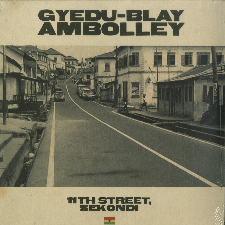 Gyedu-Blay Ambolley - 11TH STREET, SEKONDI