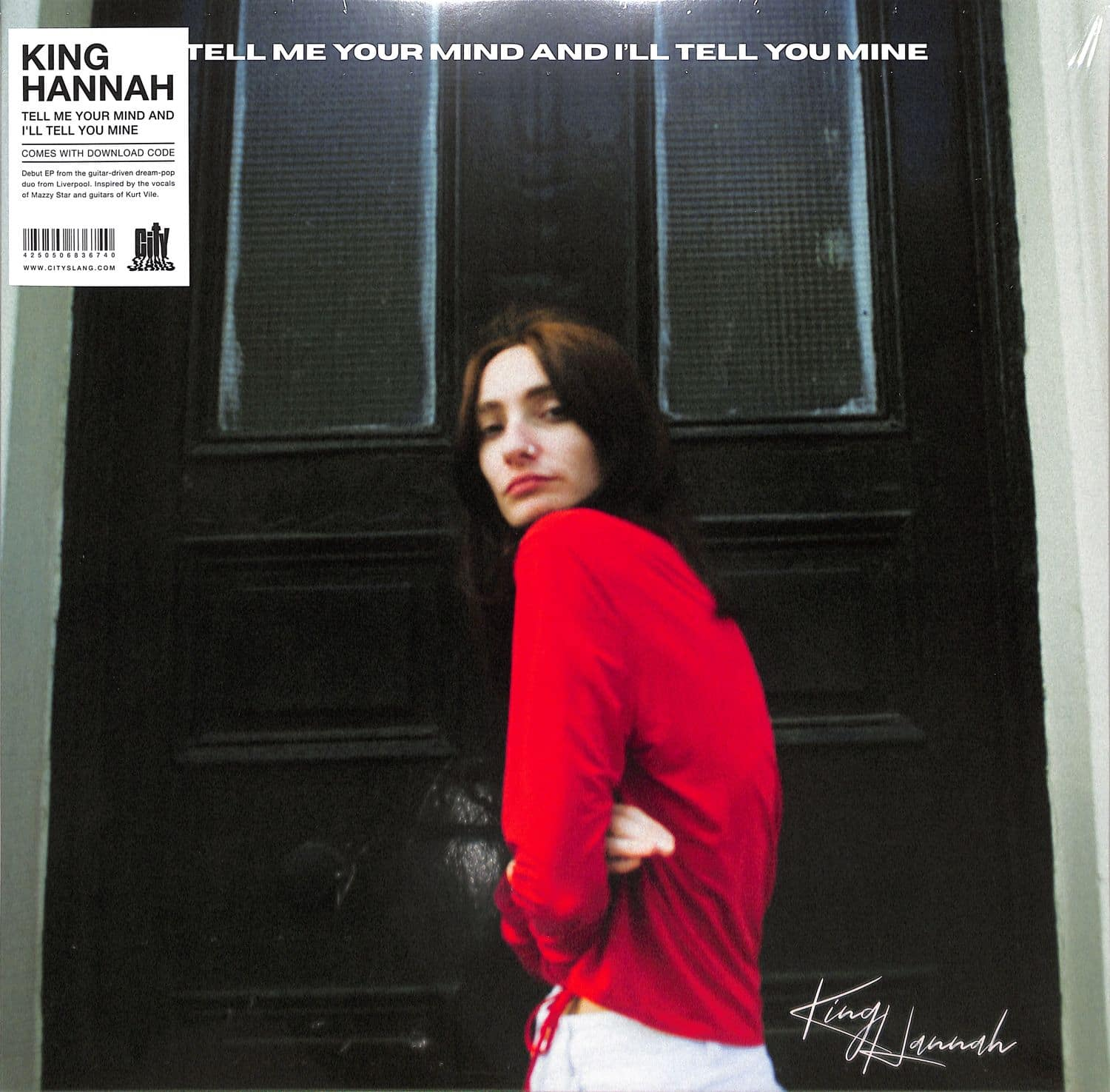 King Hannah - TELL ME YOUR MIND AND ILL TELL YOU MINE