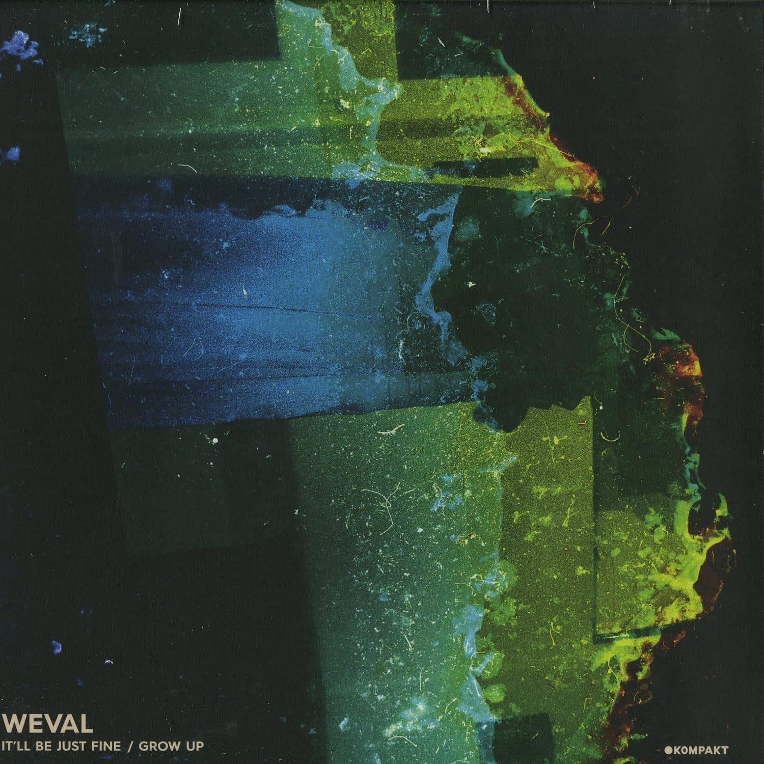 Weval - IT LL BE JUST FINE / GROW UP