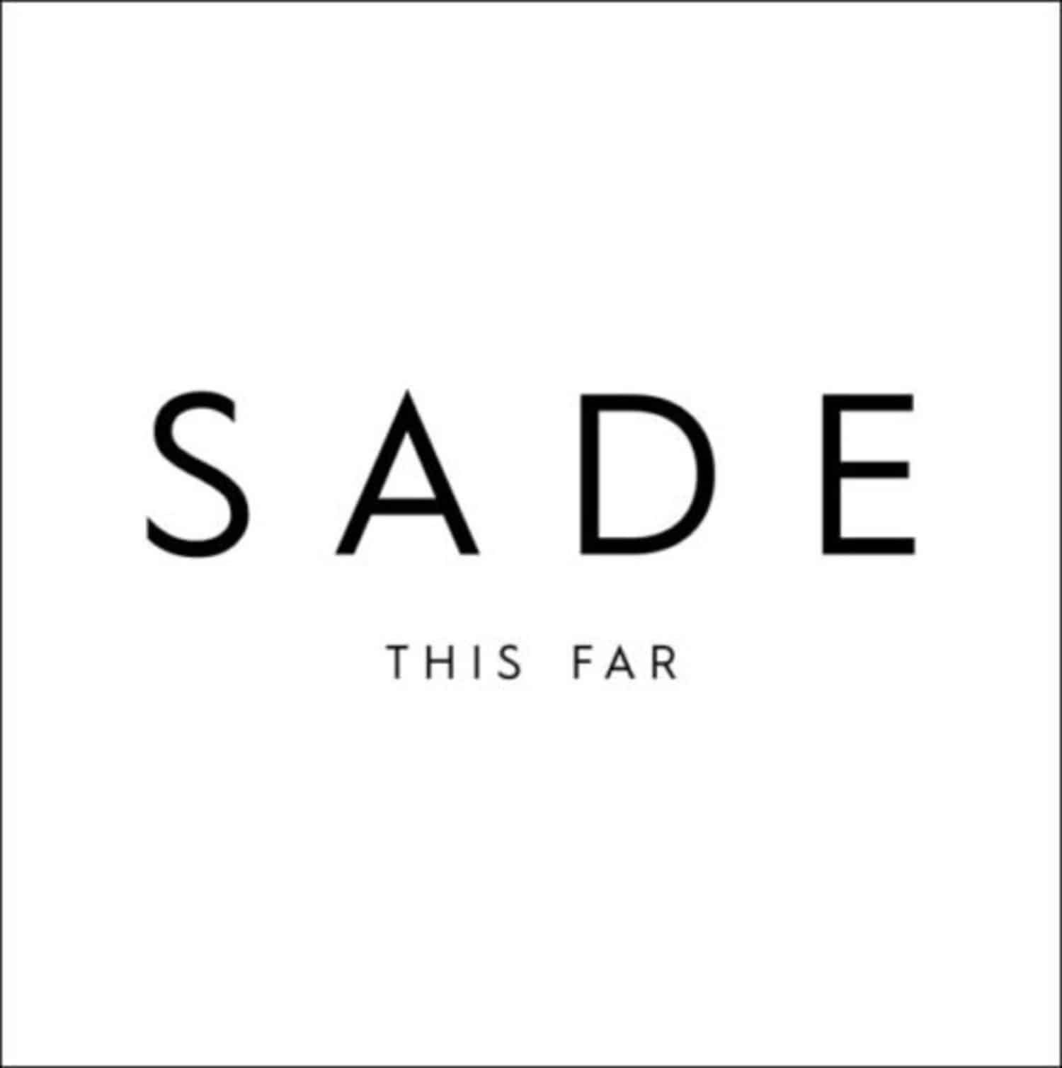 Sade - THIS FAR