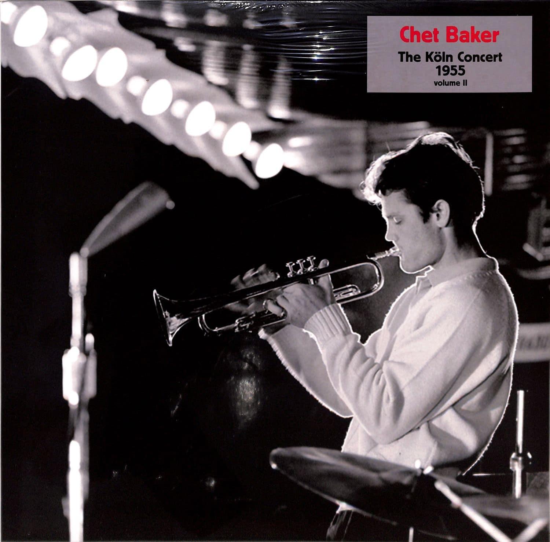 Chet Baker - KOELN CONCERT 1955 VOL.2