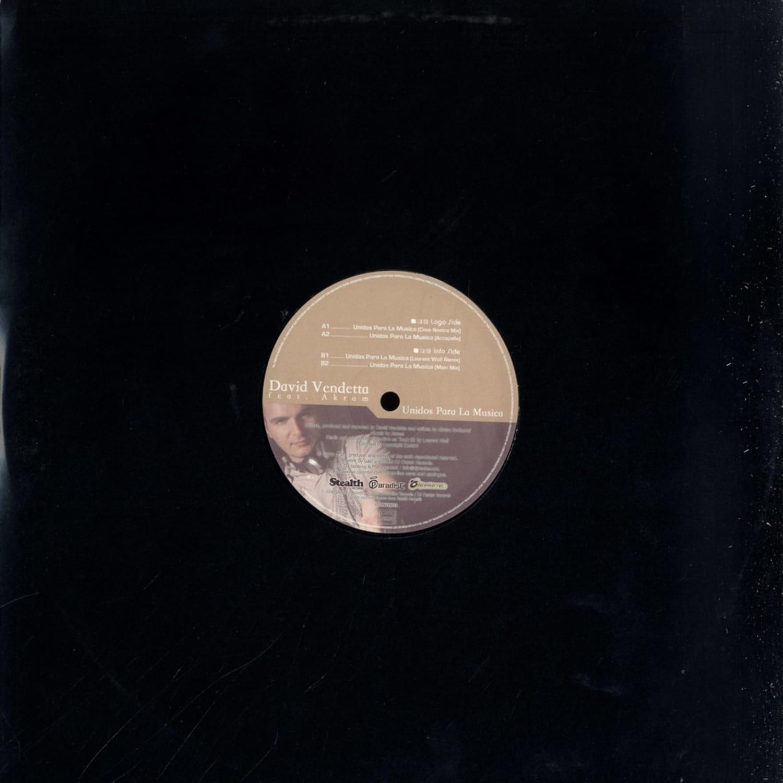 David Vendetta feat Akram - UNIDOS PARA LA MUSICA