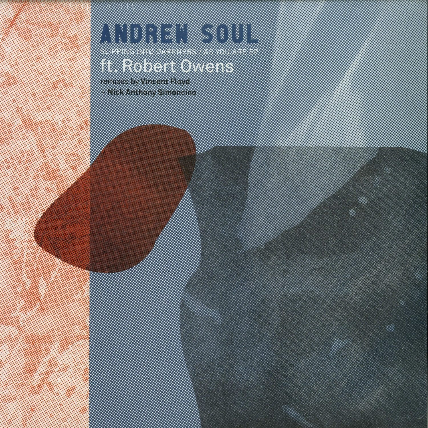 Andrew Soul feat Robert Owens - SLIPPING INTO DARKNESS EP