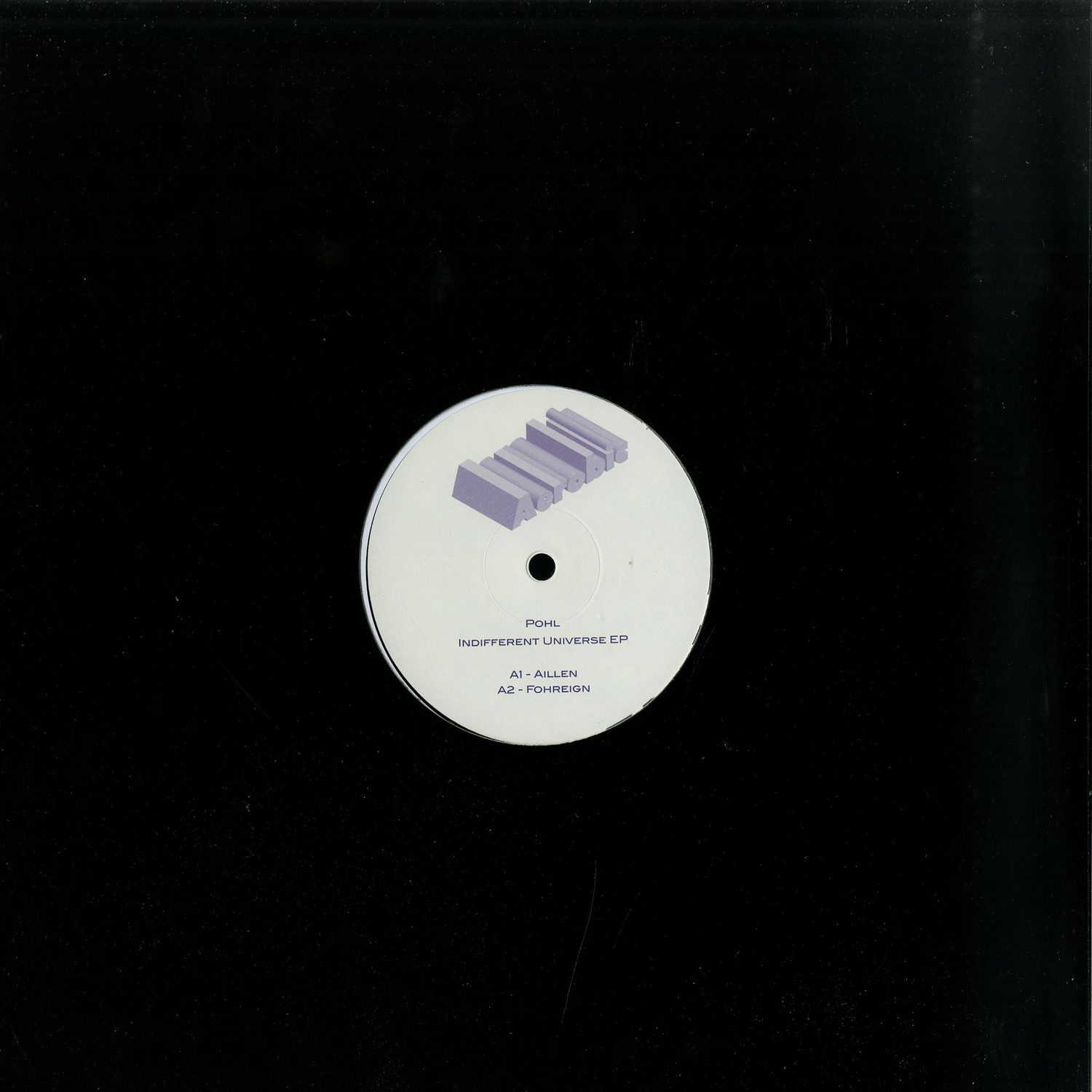 Pohl - INDIFFERENT UNIVERSE EP