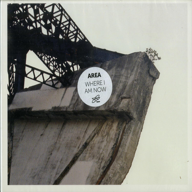 Area - WHERE I AM NOW