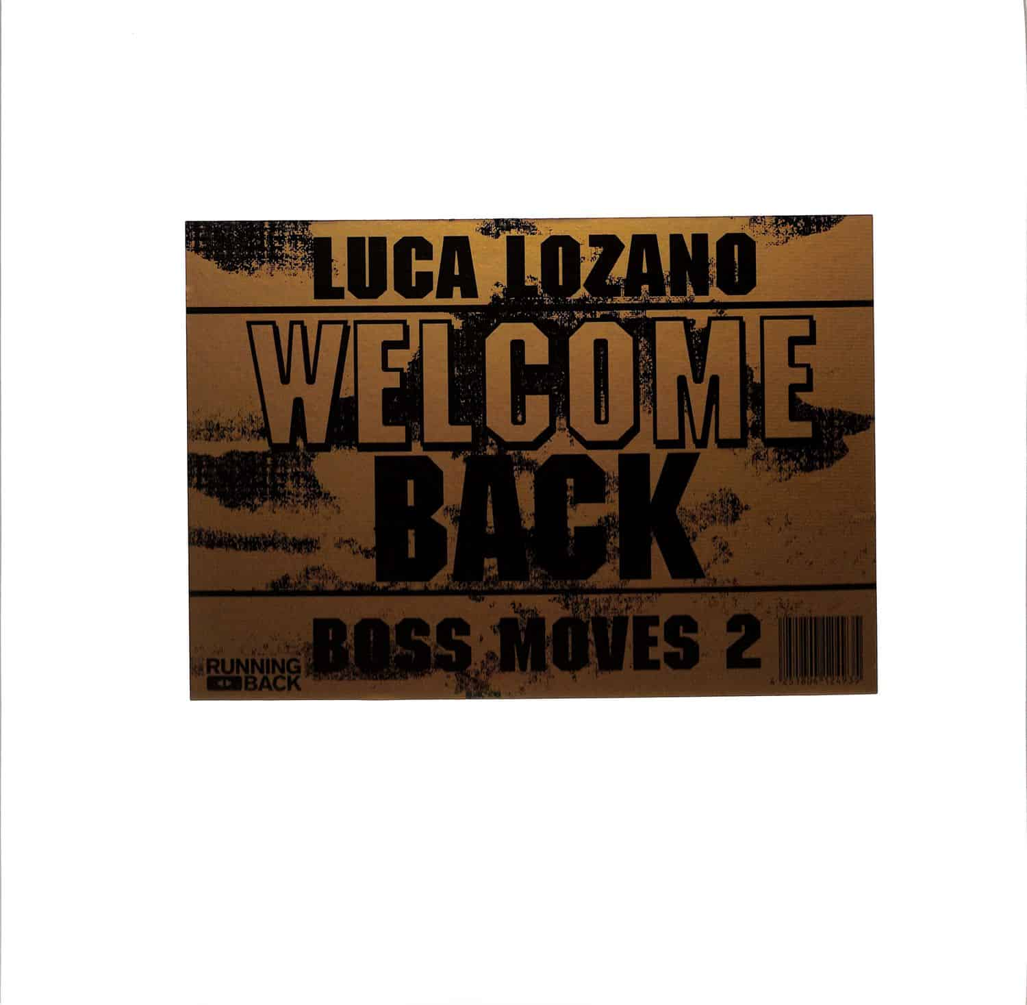 Luca Lozano - BOSS MOVES 2 WELCOME BACK