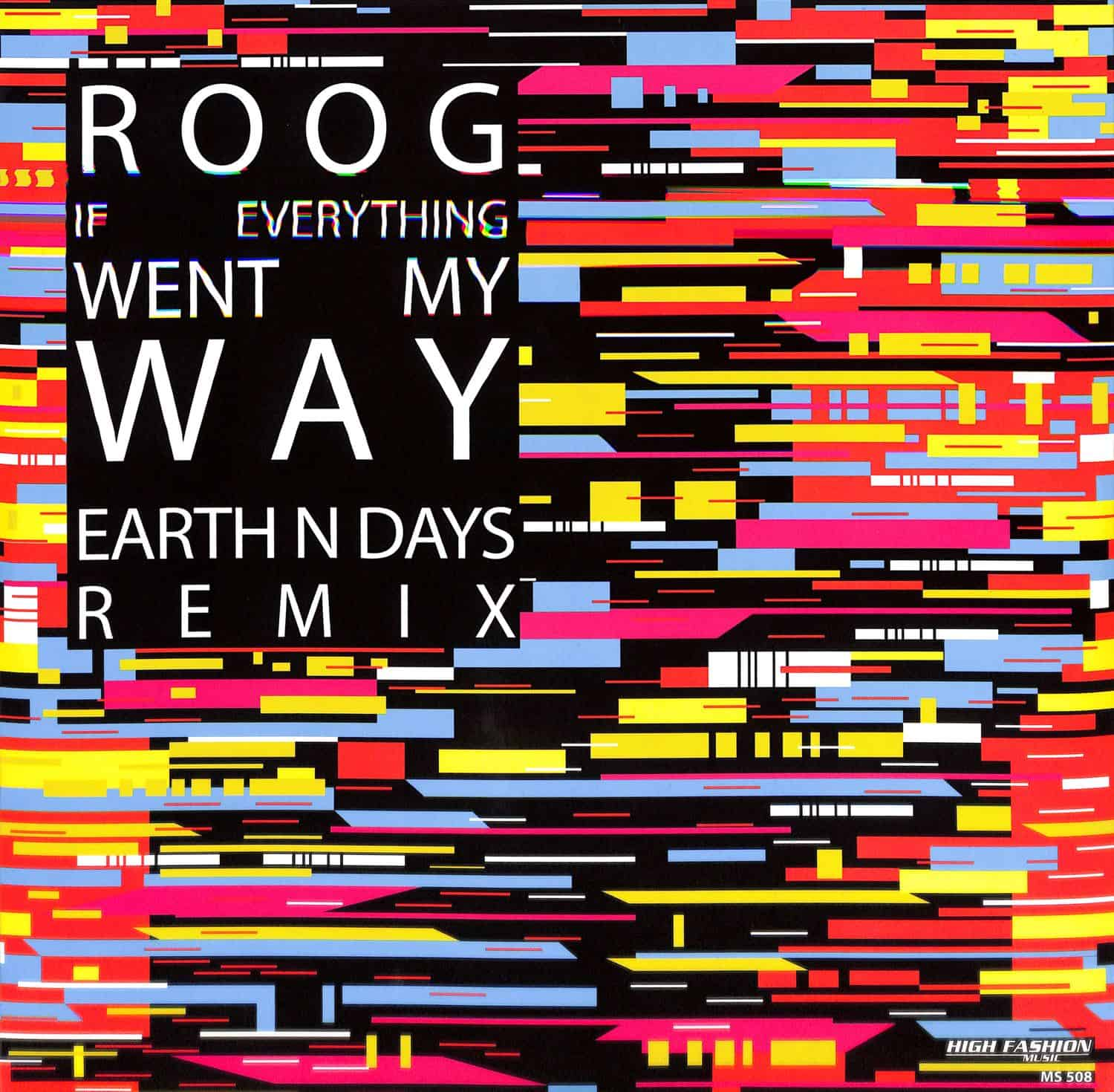 Roog - IF EVERYTHING WENT MY MAY