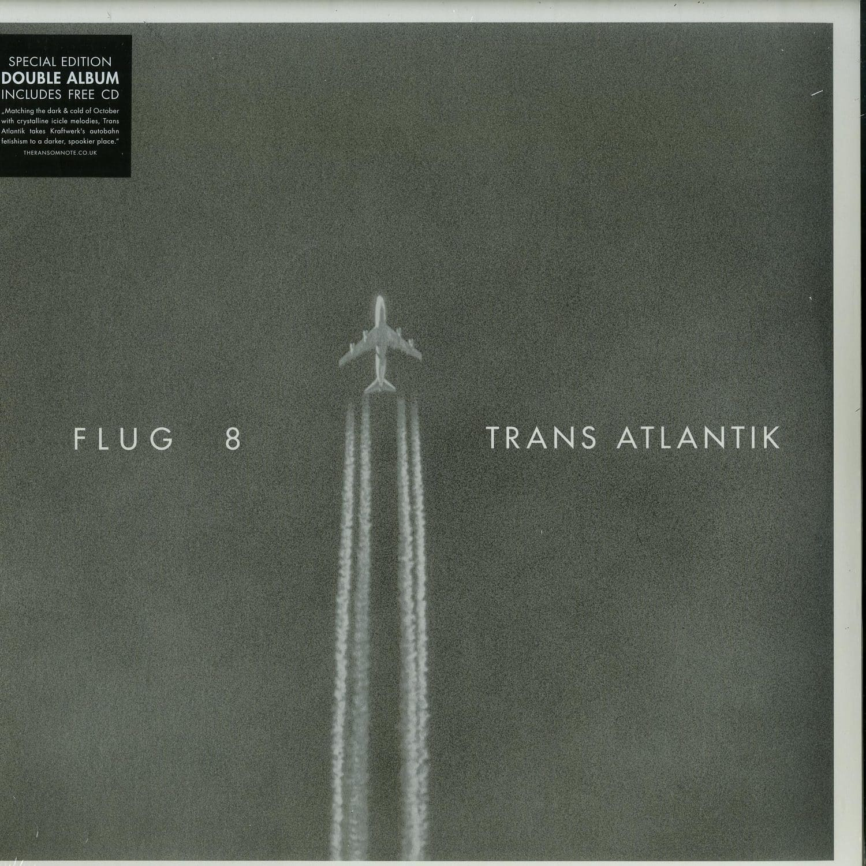 Flug 8 - TRANS ATLANTIK