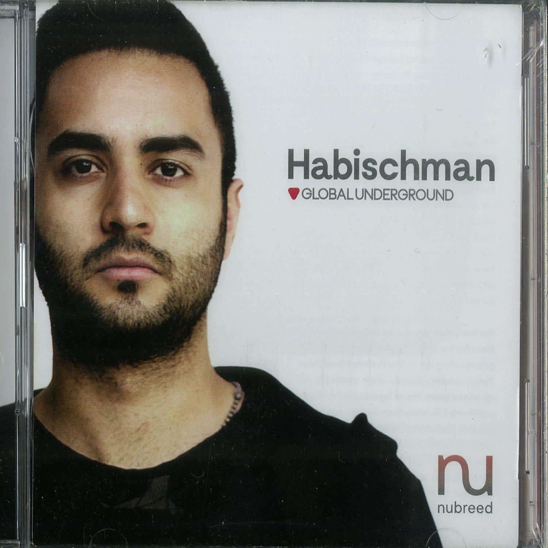 Habischman - GLOBAL UNDERGROUND: NUBREED 09