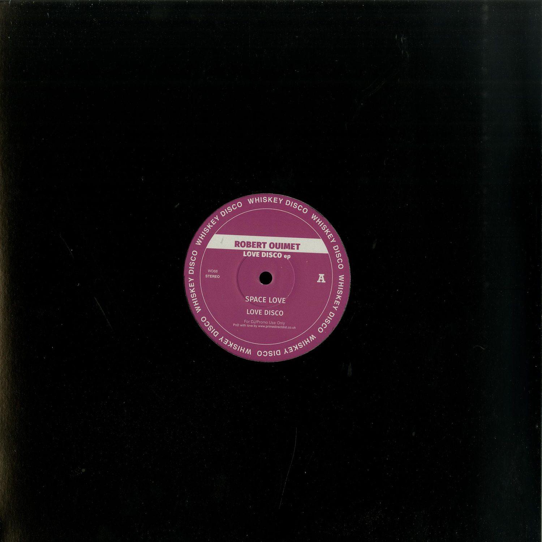 Robert Ouimet - LOVE DISCO EP