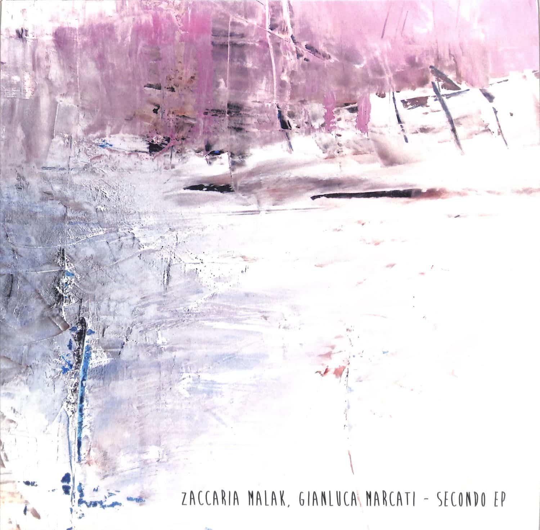 Zaccaria Malak & Gianluca Marcati - SECONDO EP