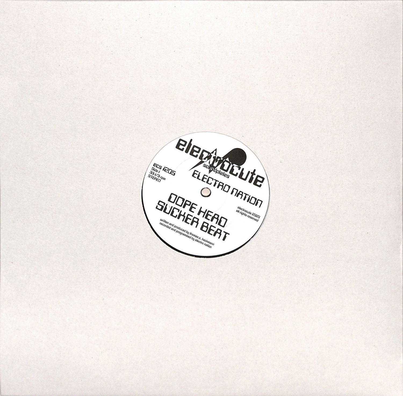Electro Nation  - DOPE HEAD/ SUCKER BEAT