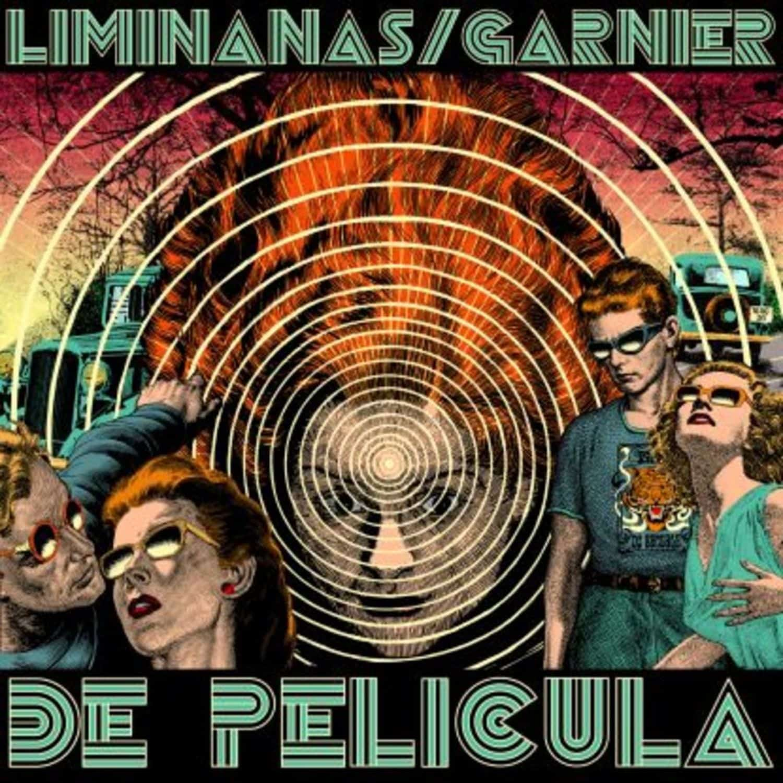 The Liminanas / Laurent Garnier - DE PELICULA