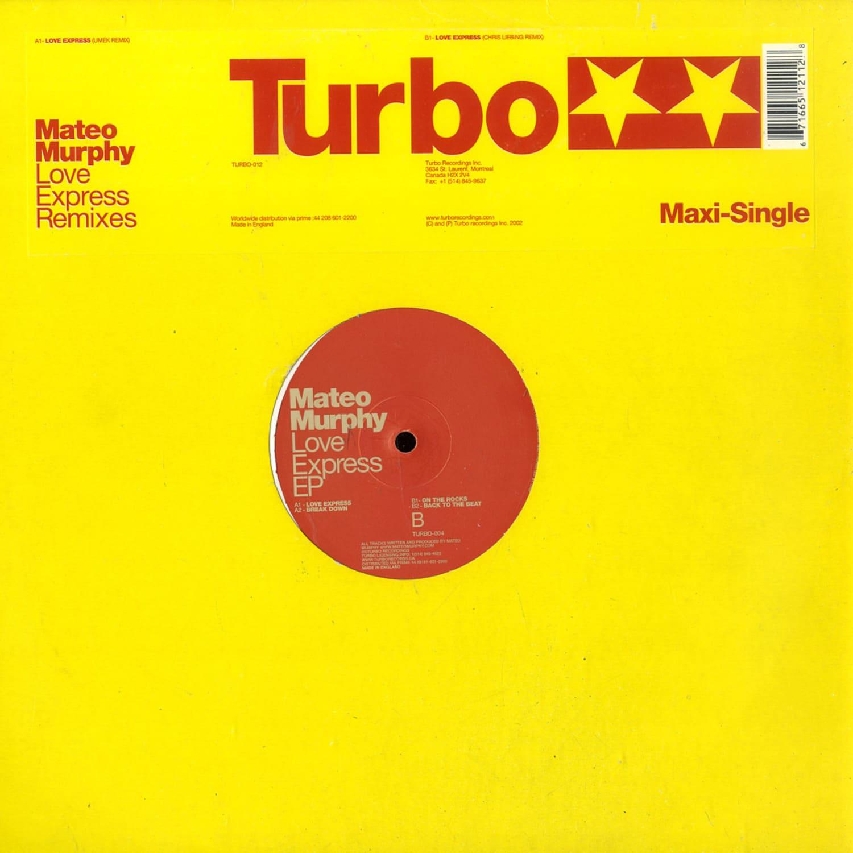 Mateo Murphy - LOVE EXPRESS
