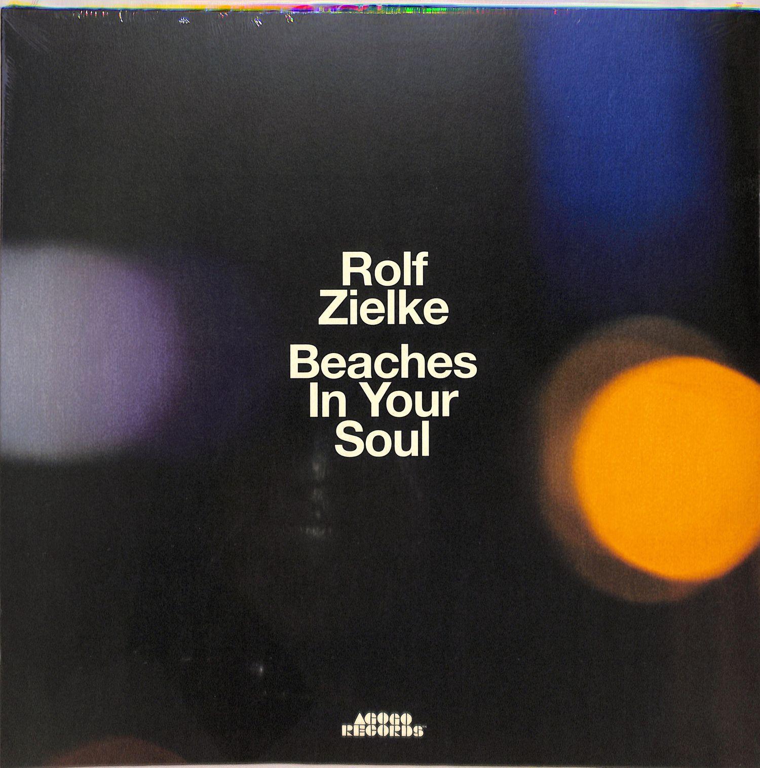Rolf Zielke - BEACHES IN YOUR SOUL