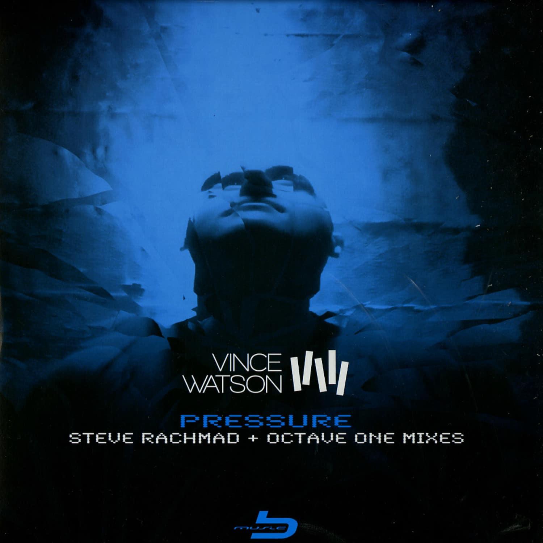 Vince Watson - PRESSURE PART II EP