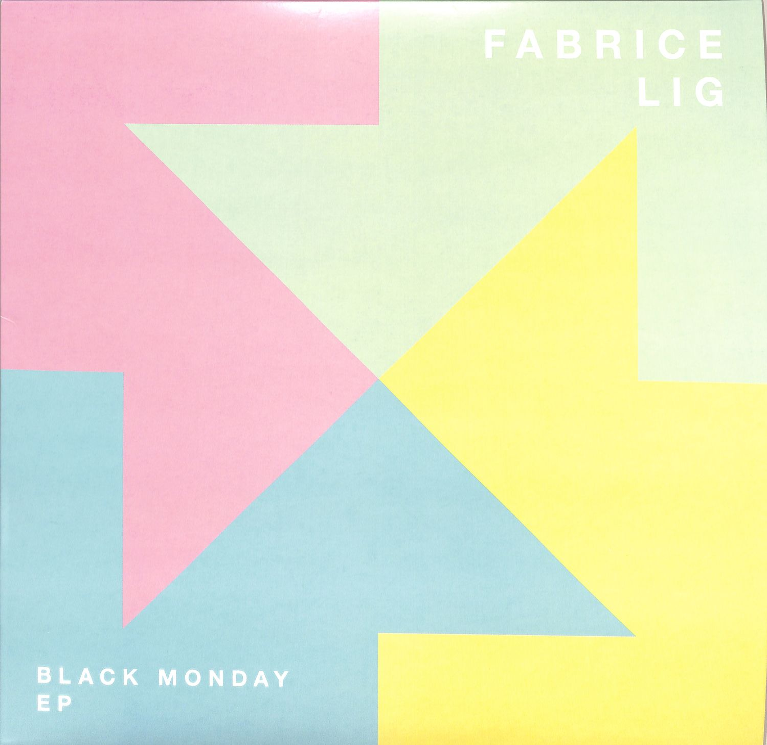 Fabrice Lig - BLACK MONDAY EP