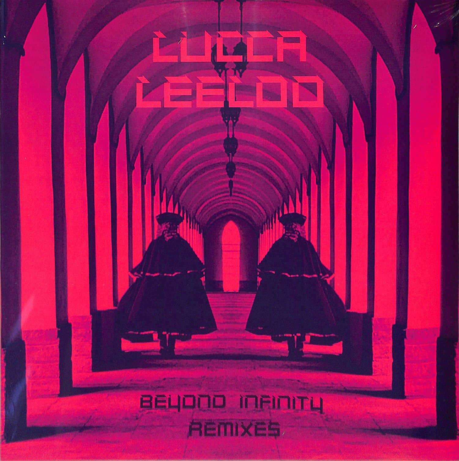 Lucca Leeloo - BEYOND INFINITY REMIXES