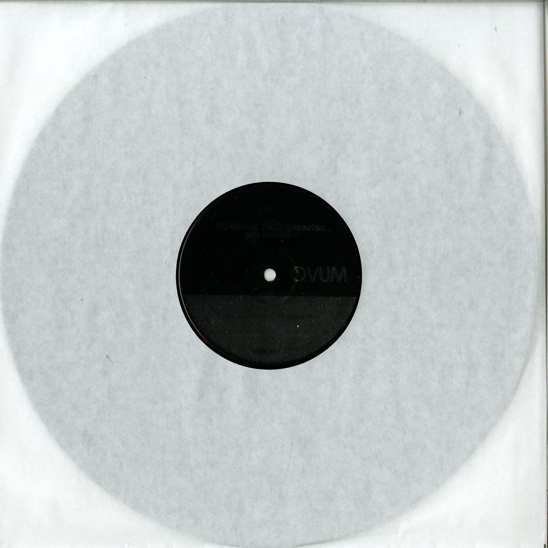 DJ Sneak VS Tripmastaz - ACID EP PART 2