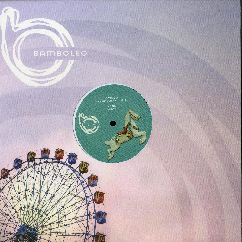 Neverdogs - UNDERGROUND ACTIVITY EP