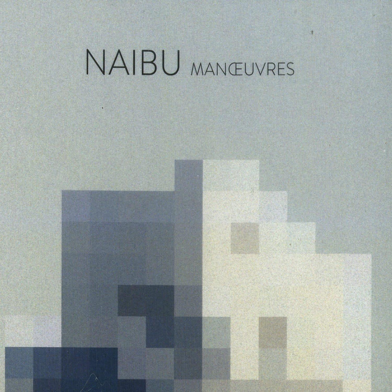 Naibu - MANOEUVRES