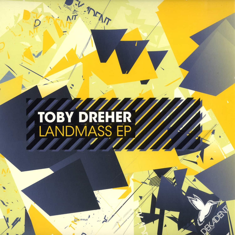 Toby Dreher - LANDMASS EP