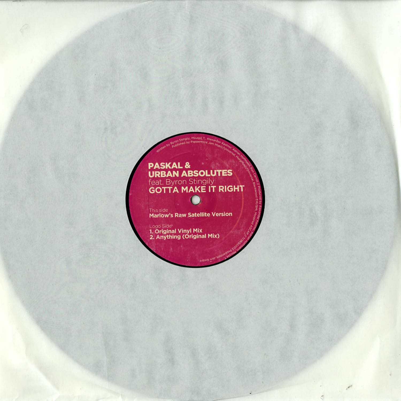 Paskal & Urban Absolutes feat. Byron Stingily - GOTTA MAKE IT RIGHT